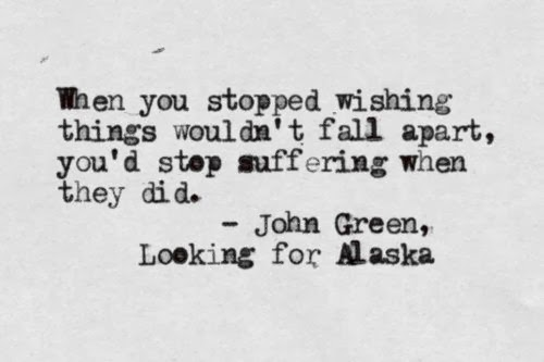 Looking for Alaska: Feelings and Quotes - The Coffee Chic